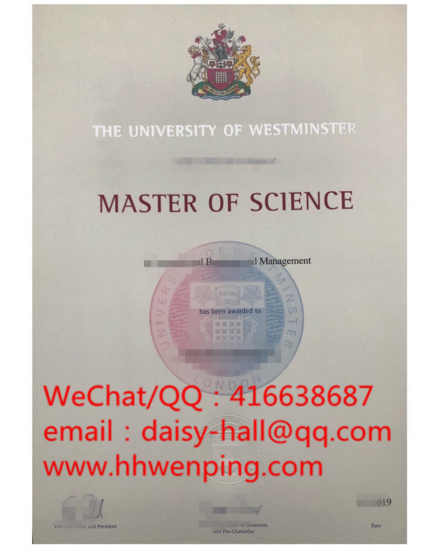 degree certificate of the university of westminster威斯敏斯特大学2019年毕业证
