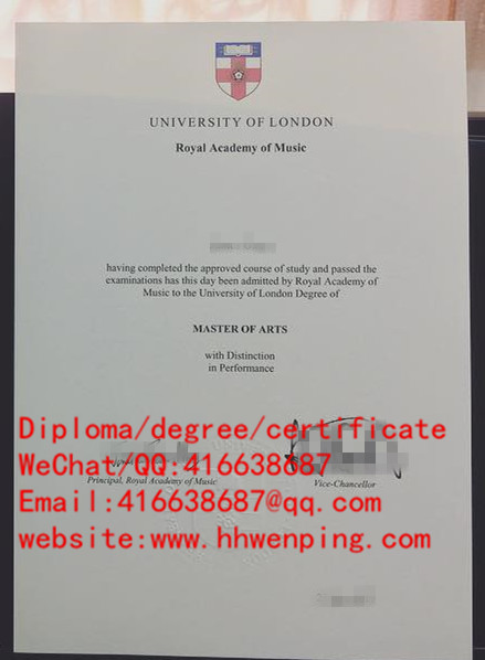 diploma of University of London at Royal Academy of Music伦敦大学音乐学院毕业证书
